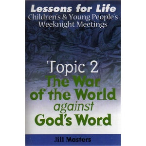The War of the World Against God's Word