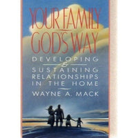 Your Family, God's Way