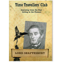 Lord Shaftesbury - Time Traveller's Club