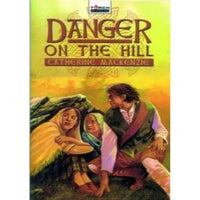 Danger on the Hill