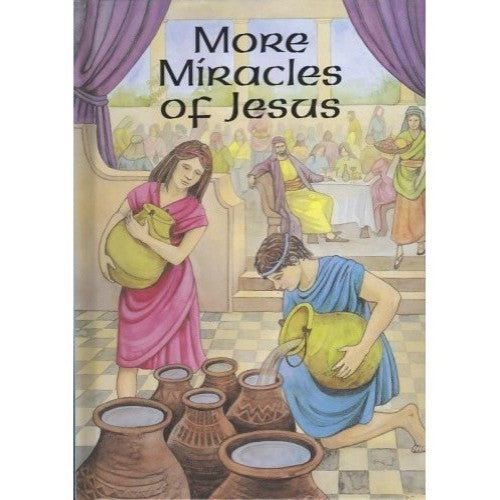 More Miracles of Jesus