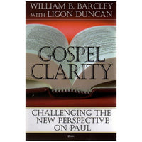 Gospel Clarity: Challenging the New Perspective on Paul