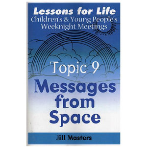 Messages from Space - Weeknight Topic 9
