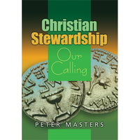 Christian Stewardship - Our Calling