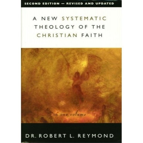 A New Systematic Theology of the Christian Faith [2nd edn] - Revised and Updated Hardcover – 9 July 2020