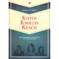 Romanian Kiffin Knollys Keach Rediscovering Our English Baptist Heritage