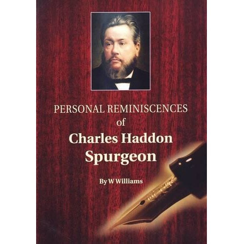 Personal Reminiscences of Charles Haddon Spurgeon