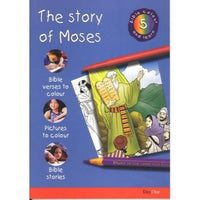 The Story of Moses: Bible Colour and Learn 5