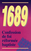 French Baptist Confession of Faith 1689