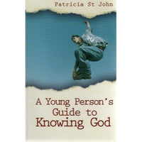 A Young Person's Guide to Knowing God