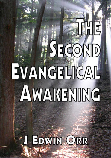 The Second Evangelical Awakening