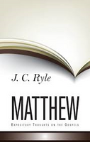 Matthew Expository Thoughts on the Gospels