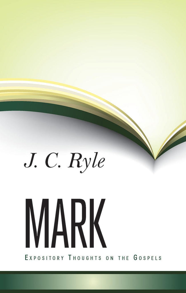Mark Expository Thoughts on the Gospels