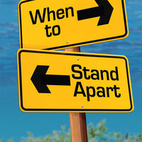 When to Stand Apart