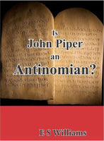 Is John Piper an Antinomian?
