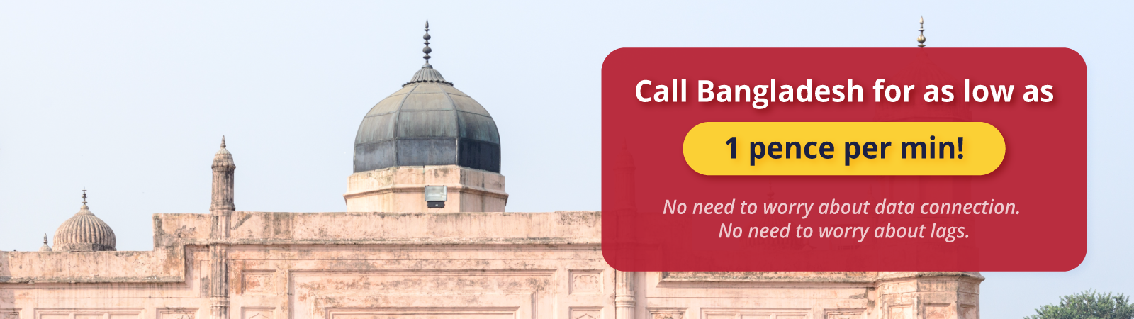 Cheap calls to Bangladesh