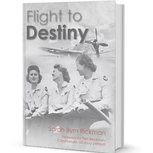 FLIGHT TO DESTINY - A WASP NOVEL