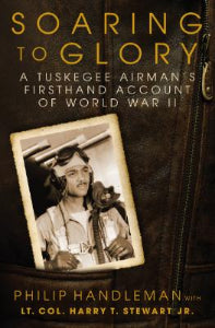 "Book: ""SOARING TO GLORY: a Tuskegee Airman's firsthand account of World War II"""
