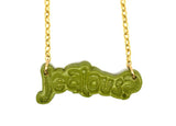 JEALOUS? NECKLACE