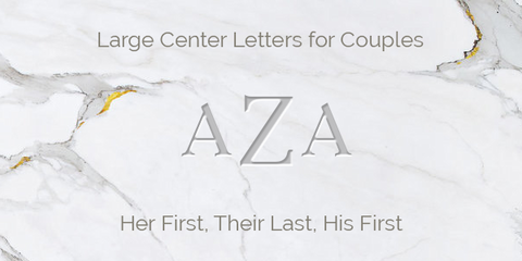 Large Center Letters for Couples Engraving Guidelines