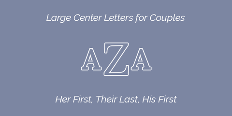 Large Center Letters for Couples Embroidery Guidelines