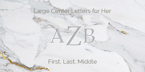 Large Center Letters for Her Engraving Guidelines