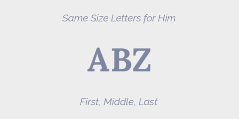Same Size Letters for Him Grey Monogram Guidelines