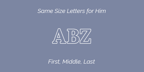 Same Size Letters for Him
