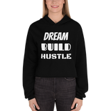 """DREAM... BUILD... HUSTLE..."""