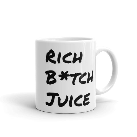 """Rich B*tch Juice"" Mug"