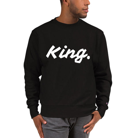 """King."" SavageChic x Champion Sweatshirt"