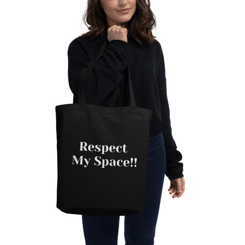 """Respect My Space"" Tote Bag"