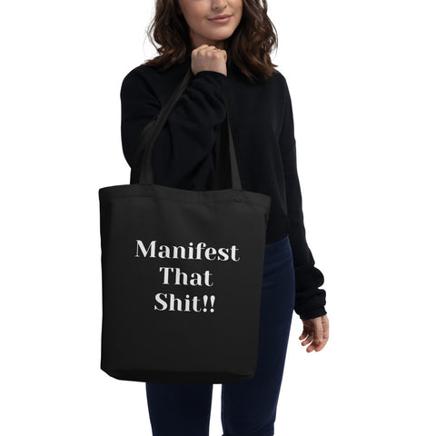 """Manifest That Sh*t!"" Tote Bag"