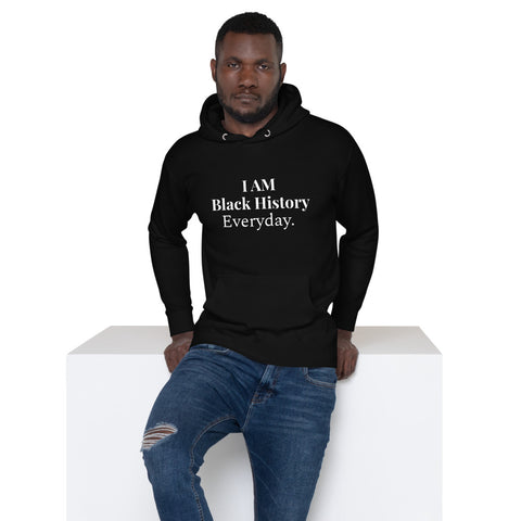 """Black History Everyday"" Unisex Hoodie"