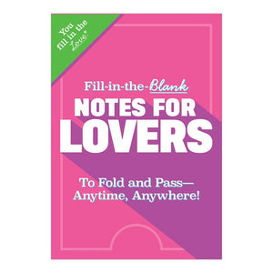 Fill in the Love® Notes for Lovers