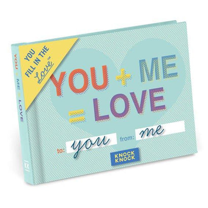 You + Me = Love Fill in the Love Journal
