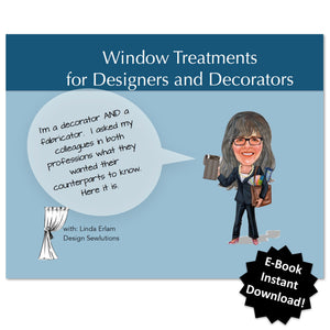 Window Treatments for Designers and Decorators by Linda Erlam