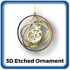 3D Etched Ornaments