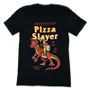 PIZZA SLAYER SHIRT