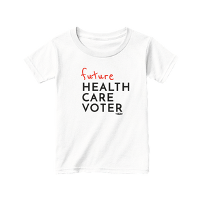 Future Health Care Voter Toddler Tee