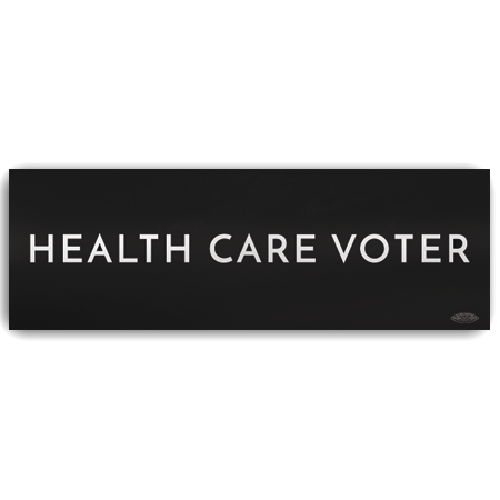 Health Care Voter Bumper Sticker