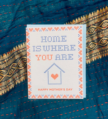 Greeting Card: Home is Where You Are