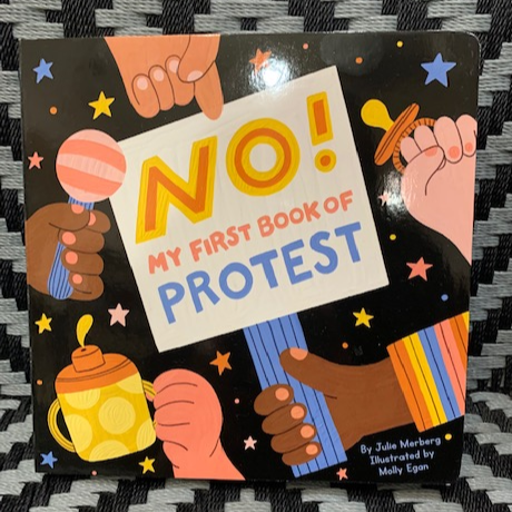 Kid's Book: NO! My First Book of Protest