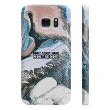 Don't Start None Won't Be None Slim Phone Case - STYLEFOX®