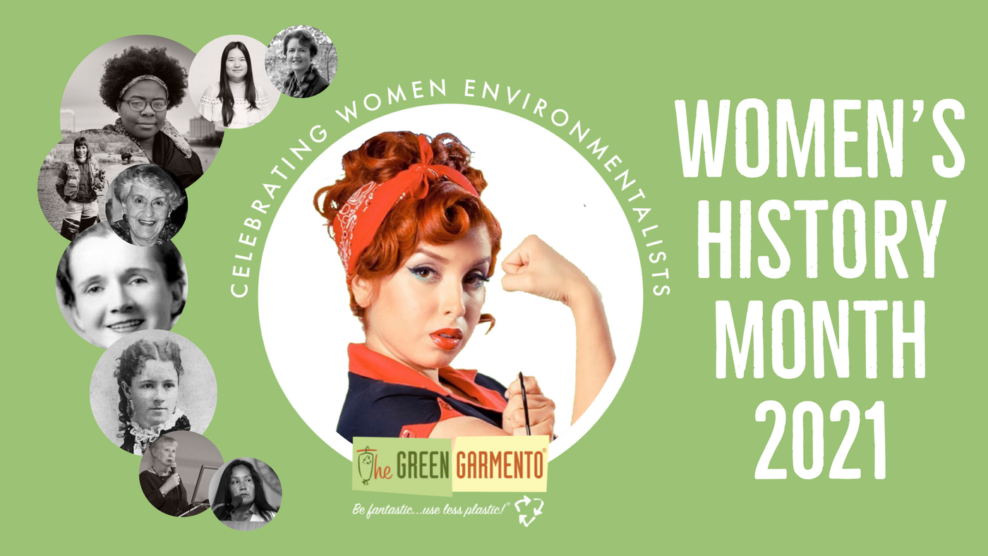 Celebrating Women Environmentalists During Women's History Month