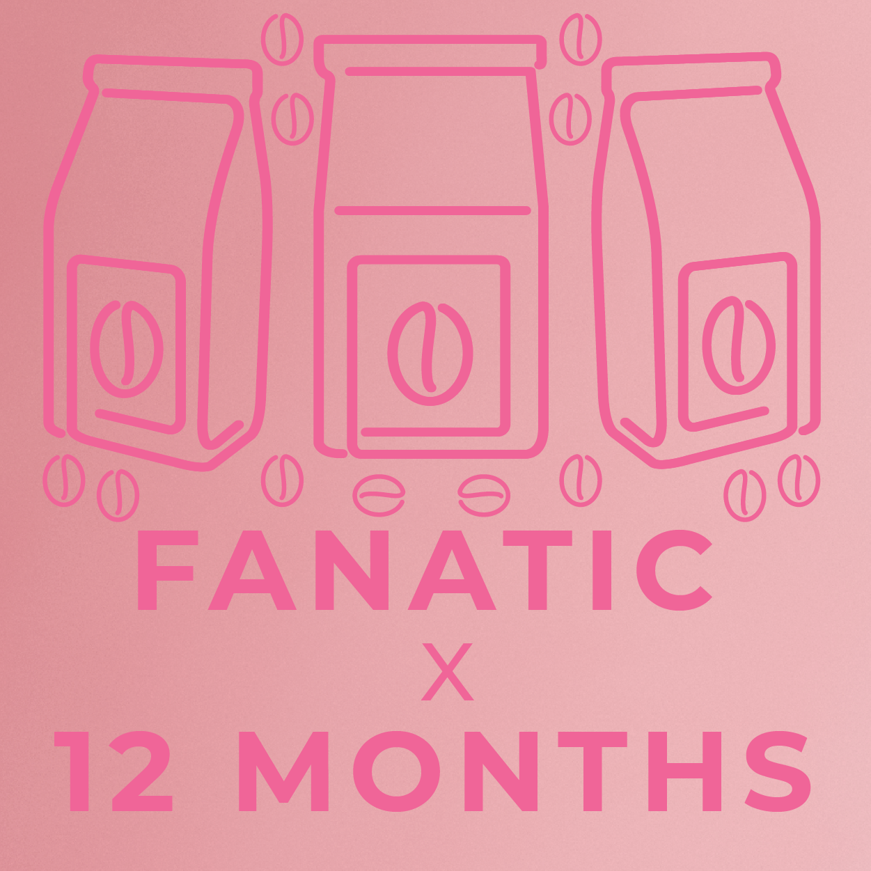 Fanatic- 12 month paid subscription-Rotating-Neon Coffee Company