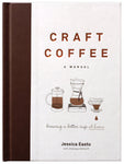Craft Coffee: A Manual