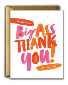 Offensive + Delightful - BIG ASS THANK YOU!