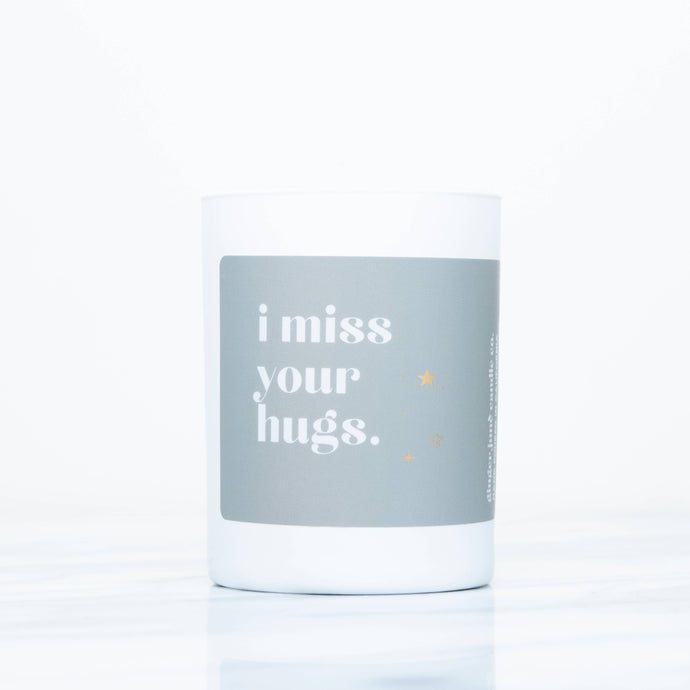 I MISS YOUR HUGS • WHITE TUMBLER • SOY CANDLE