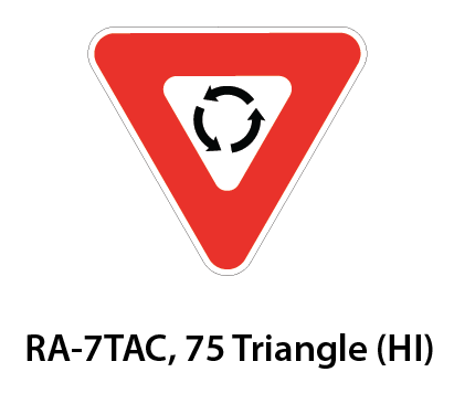 Regulatory Sign - RA-7TAC